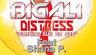 Música : Big Ali Feat. Shana P. - Distress
