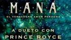 Música : Maná ft. Prince Royce - El verdadero amor perdona