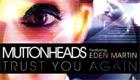 Música : Muttonheads - Trust You Again