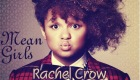 Música : Rachel Crow - Mean Girls