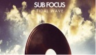 Música : Tidal Wave ft. Alpines - Sub Focus