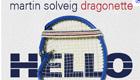 Música : Martin Solveig - Hello