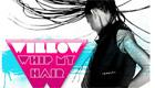 Música : Willow Smith - Whip My Hair
