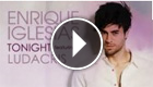 Enrique Iglesias feat. Ludacris - Tonight (I'm Lovin' you)