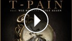 T-Pain ft. Wiz Khalifa & Lily Allen - 5 O'Clock