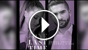 Ariana Grande feat. Kendji - One Last Time